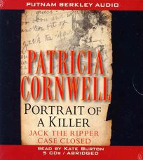 PORTRAIT OF A KILLER: Jack the Ripper—Case Closed