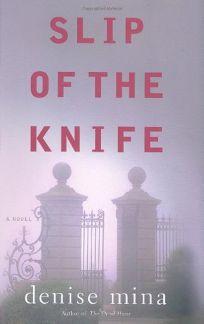 Slip of the Knife