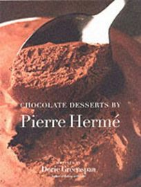 CHOCOLATE DESSERTS BY PIERRE HERM