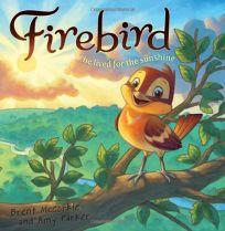 Firebird: He Lived for the Sunshine
