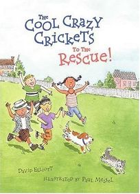 The Cool Crazy Crickets to the Rescue