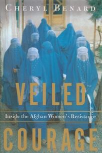 VEILED COURAGE: Inside the Afghan Womens Resistance