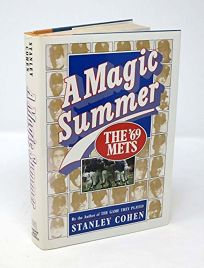 A Magic Summer: The 69 Mets