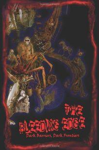 The Bleeding Edge: Dark Barriers