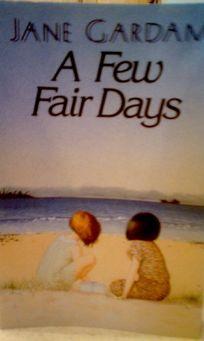 A Few Fair Days