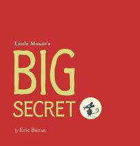 Little Mouses Big Secret