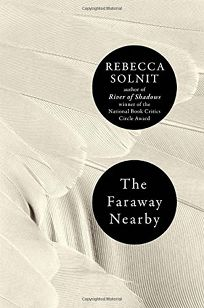 The Faraway Nearby: Essays