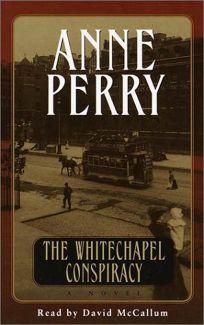THE WHITECHAPEL CONSPIRACY