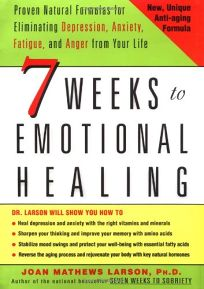 depressionfree naturally 7 weeks to eliminating anxiety despair fatigue and anger from your life english edition
