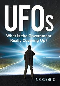 UFOs: What Is the Government Really Covering Up?