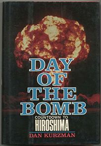 Day of the Bomb: Countdown to Hiroshima