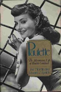 Paulette: The Adventurous Life of Paulette Goddard