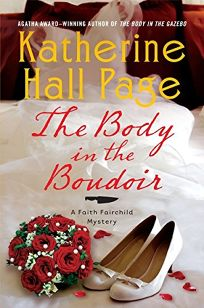 The Body in the Boudoir: A Faith Fairchild Mystery