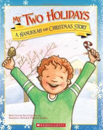 My Two Holidays: Hanukkah and Christmas Story