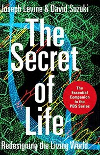 The Secret of Life: Redesigning the Living World