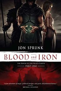 Blood and Iron: The Book of the Black Earth