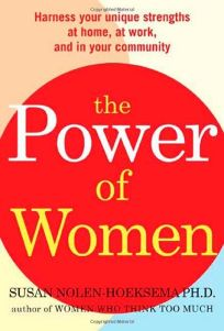 The Power of Women: Harness Your Unique Strengths at Home