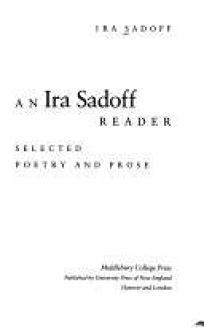 An IRA Sadoff Reader: Selected Poetry and Prose
