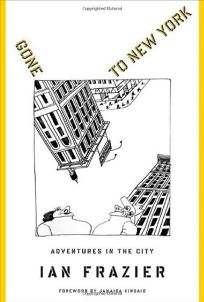 Gone to New York: Adventures in the City