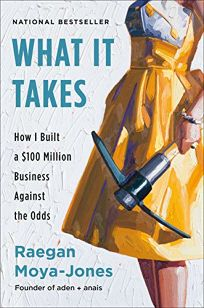Nonfiction Book Review: What It Takes: How I Built a $100 Million
