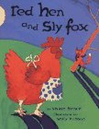 Red Hen and Sly Fox