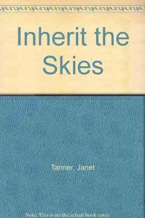 Inherit the Skies
