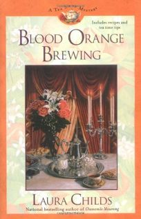 Blood Orange Brewing: A Tea Shop Mystery