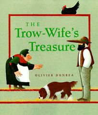 The Trow-Wifes Treasure