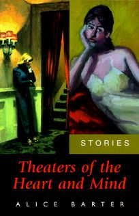 Theaters of the Heart and Mind