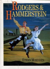 Rodgers and Hammerstein: The Men and Their Music