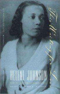 This Waiting for Love: Helene Johnson