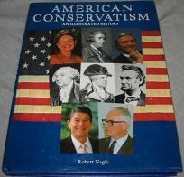 American Conservatism: An Illustrated History