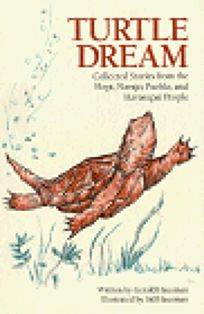 Turtle Dream: Collected Stories from the Hopi