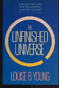 The Unfinished Universe