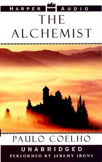 THE ALCHEMIST: A Fable About Following Your Dreams