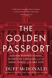 The Golden Passport: Harvard Business School