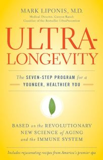 Ultra-Longevity: The Seven Step Program for a Younger