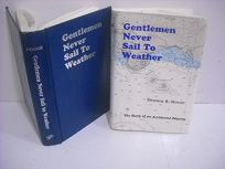 Gentlemen Never Sail to Weather: The Story of an Accidental Odyssey