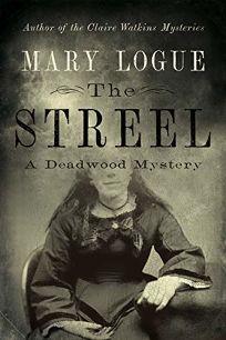 The Streel: A Deadwood Mystery