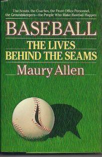 Baseball: The Lives Behind the Seams