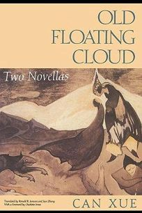Old Floating Cloud: Two Novellas