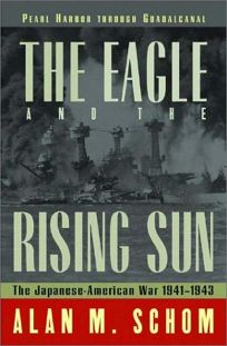 The Eagle and the Rising Sun: The Japanese-American War