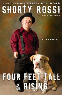 Four Feet Tall & Rising: A Memoir