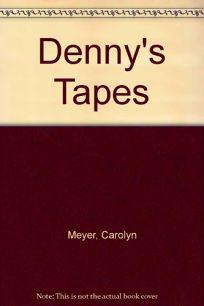 Dennys Tapes
