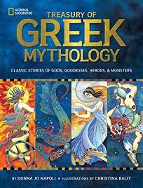 Treasury of Greek Mythology: Classic Stories of Gods