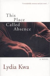 THIS PLACE CALLED ABSENCE