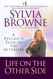 Life on the Other Side: A Psychics Tour of the Afterlife