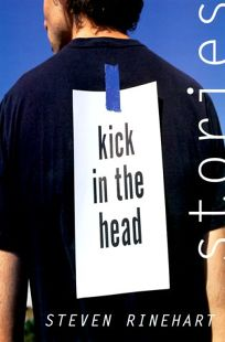 Kick in the Head: Stories