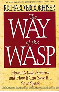 The Way of the Wasp: How It Made America