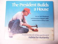 The President Builds a House: The Work of Habitat for Humanity